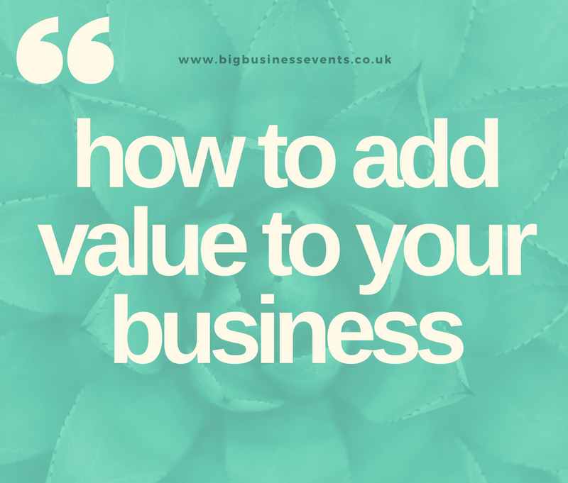 How to add value to your business