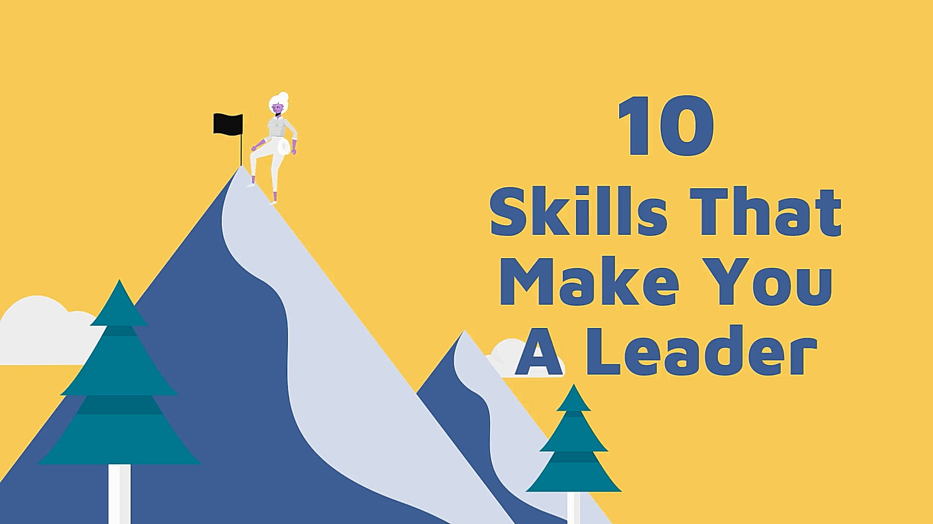 10 Skills That Make You A Leader